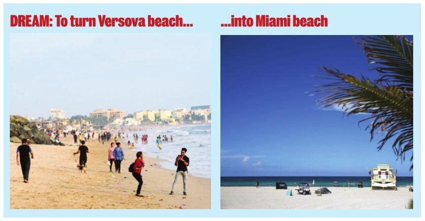 Dream to turn Versova beach into Miami beach