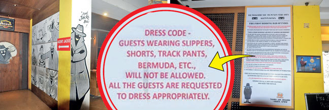 The group handing their complaint to cops, Agent Jack's Bar on SB Road and the notice outside the resto-bar outlining the dress code; PICS: MANOJ BIDKAR & NIKHIL GHORPADE