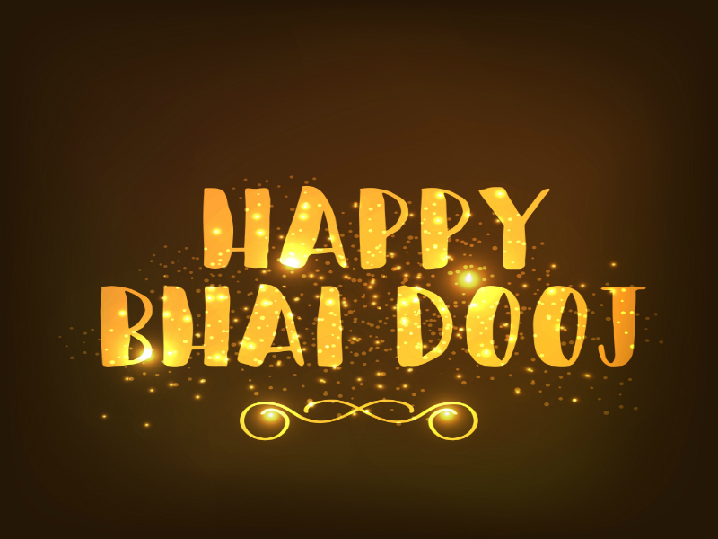 Bhai Dooj 2018 Quotes, Wishes, Messages