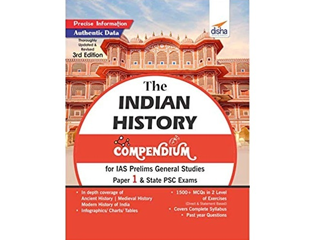 The History Compendium for IAS Prelims General Studies Paper 1 & State PSC Exams by Disha Experts