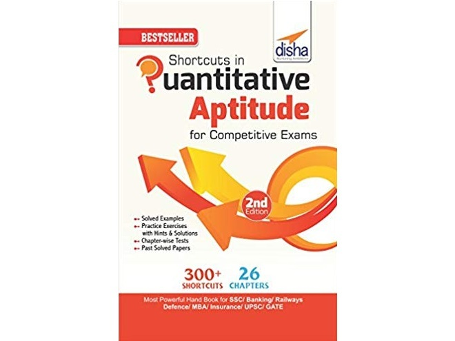 Shortcuts in Quantitative Aptitude for Competitive Exams by Disha Experts