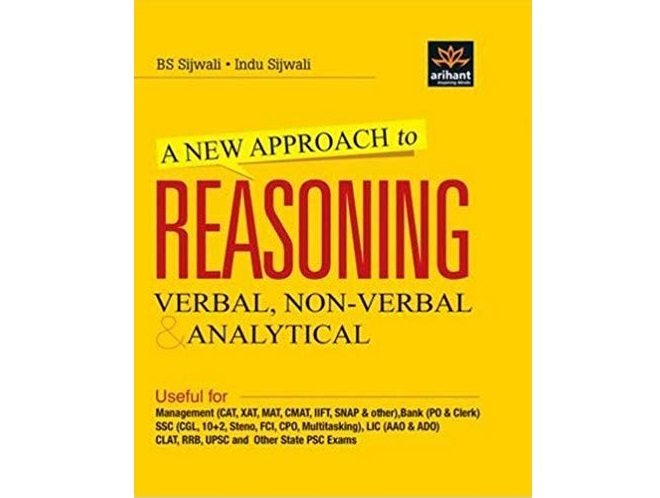 A New Approach to Reasoning Verbal & Non-Verbal by B.S. Sijwali and Indu Sijwali