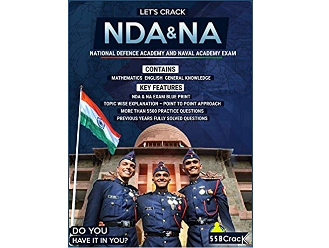 Let's Crack NDA Exam - National Defence Academy & Naval Academy Examination