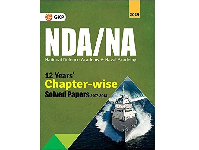 NDA NA 2019 - 12 Years Chapter-Wise Solved Papers by GKP