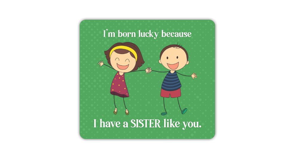 Printed mouse pad as a rakhi gift for sister