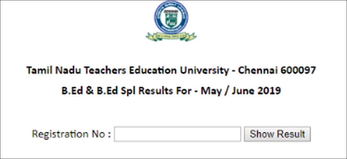 TNTEU B.Ed May/June result 2019