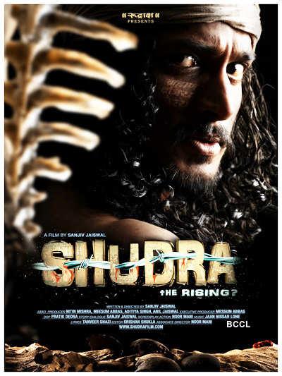 'Shudra-The Rising?'