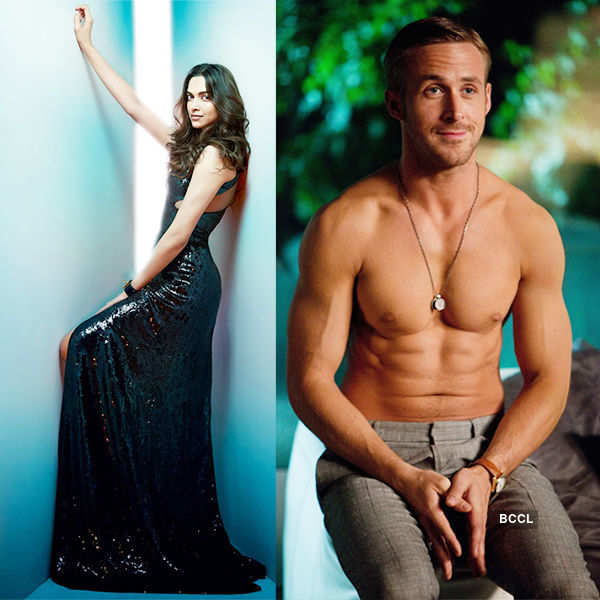 Deepika Padukone wants to work with Ryan Gosling