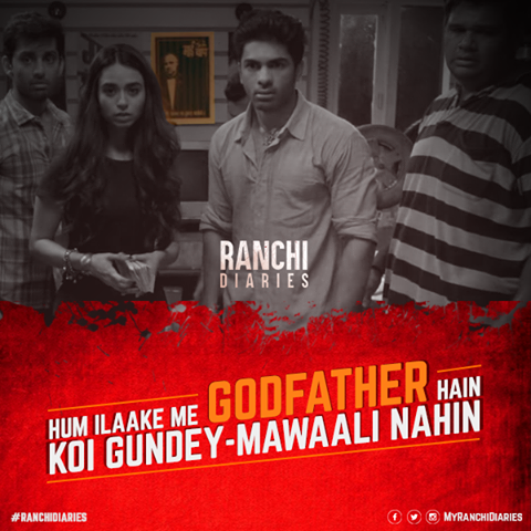 Ranchi Diaries Godfather Poster