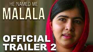 He Named Me Malala | Official Trailer 2 [HD]