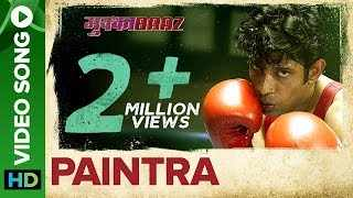 Paintra | Song - Mukkabaaz