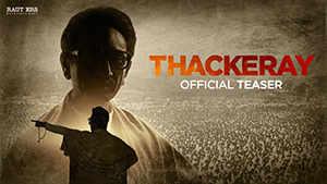 Official Teaser - Thackeray