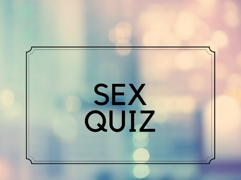 SEX QUIZ: Think you are a sexpert? Then answer these 10 questions