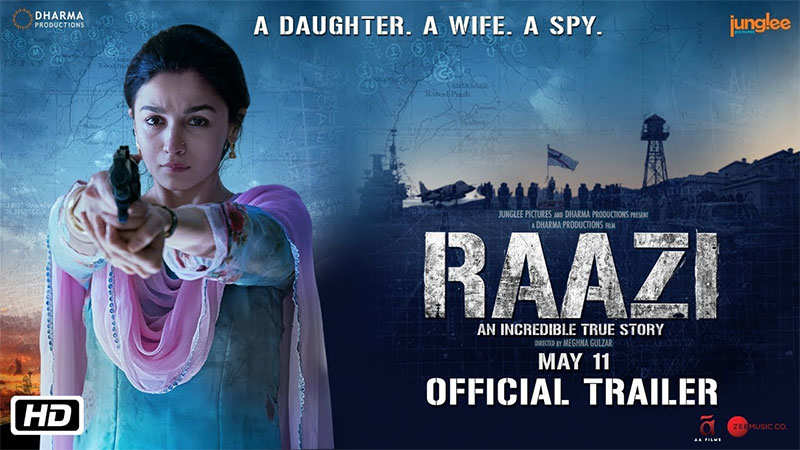'Raazi' Official Trailer | Starring Alia Bhatt and Vicky Kaushal | Directed by Meghna Gulzar