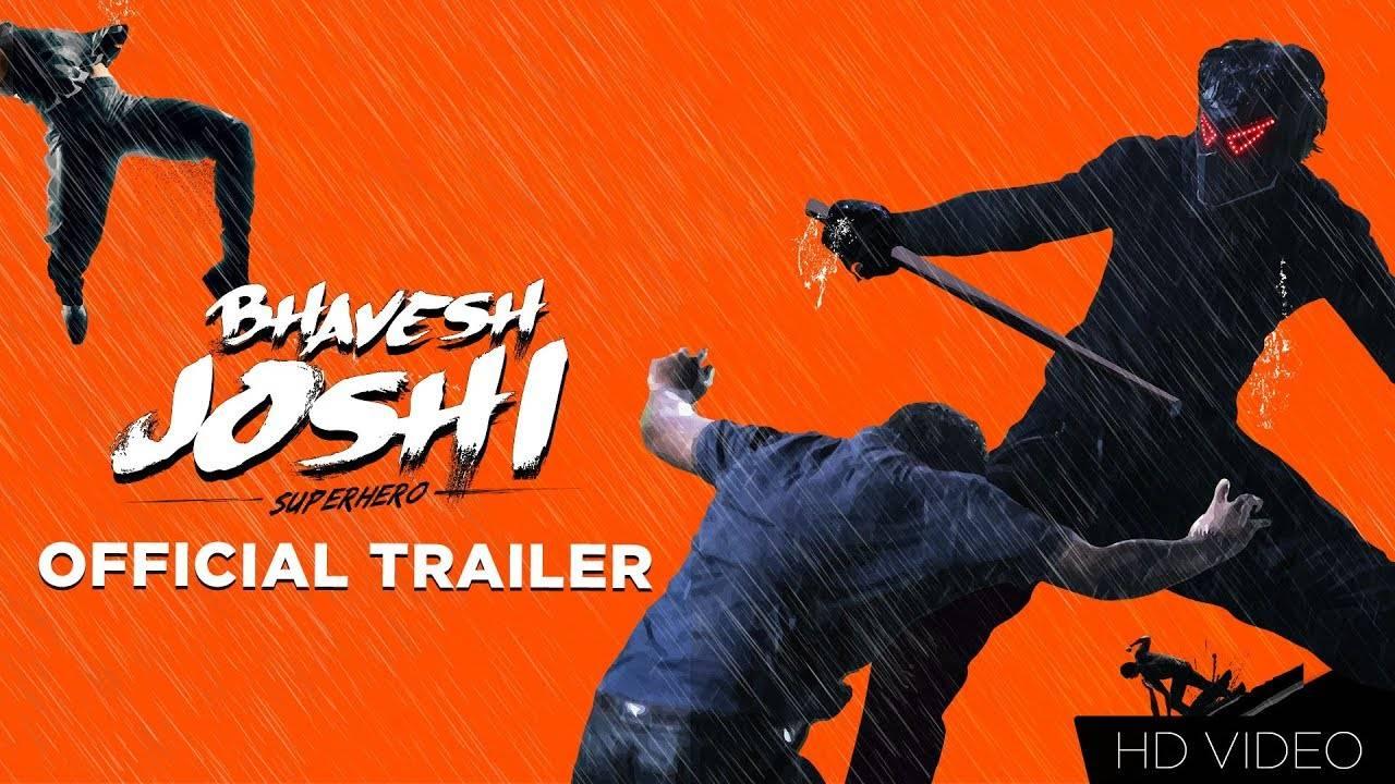 Bhavesh Joshi Superhero - Official Trailer