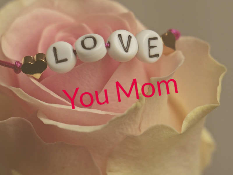 Mothers day: Love my mom image