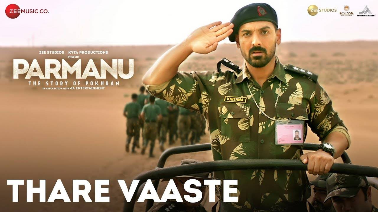 Parmanu :The Story Of Pokhran   Song - Thare Vaaste
