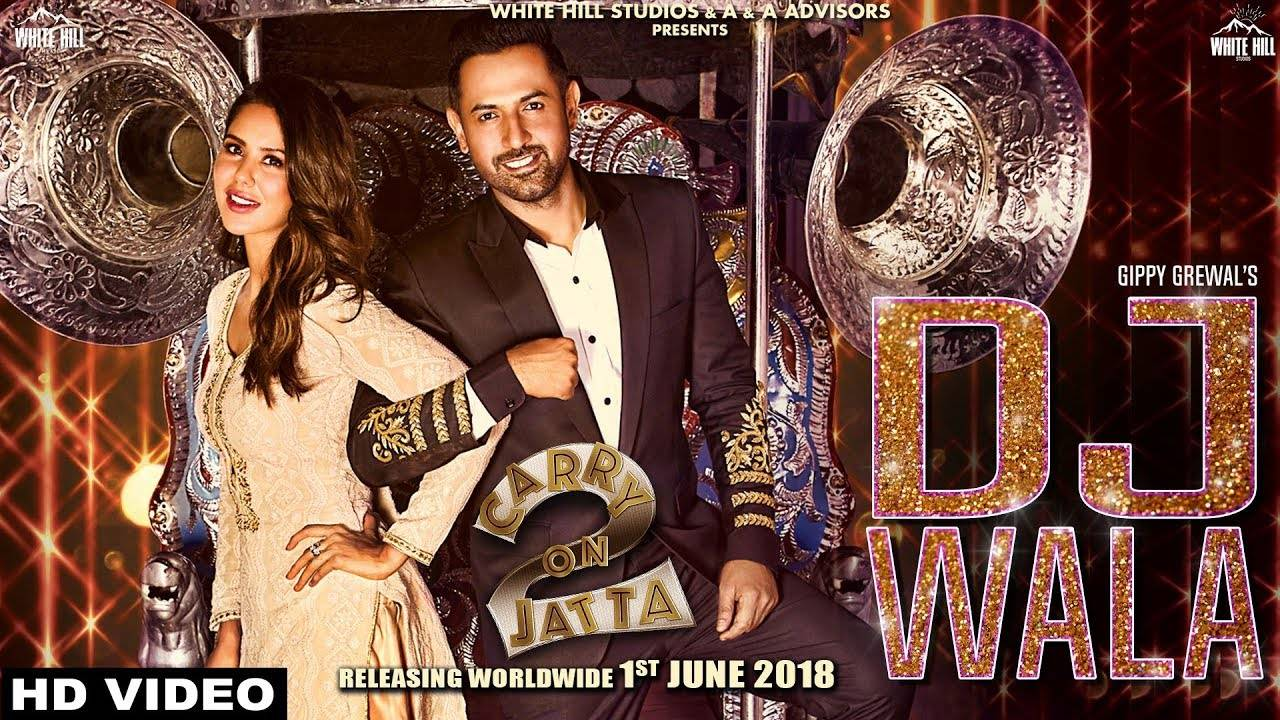 Carry On Jatta 2   DJ Wala (Full Song)