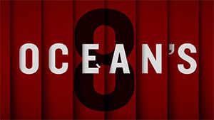 Ocean's 8 - Official Teaser