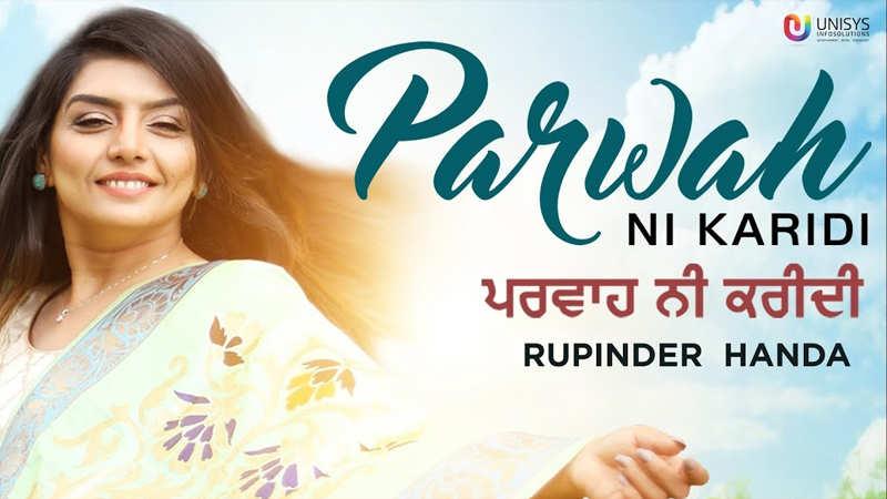 Rupinder Handa | Parwah Ni Karidi - Song