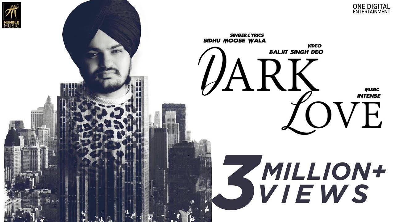 Sidhu Moosewala | Song - Dark Love
