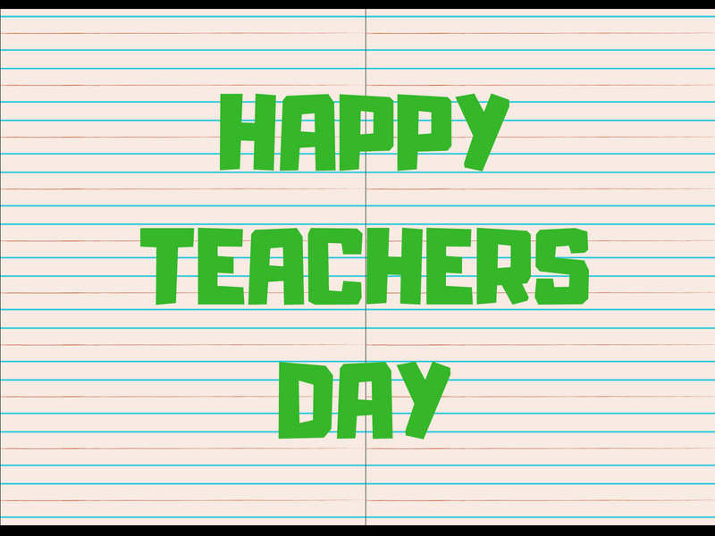 Happy Teachers Day 2019: Greeting Cards, Quotes, Thoughts
