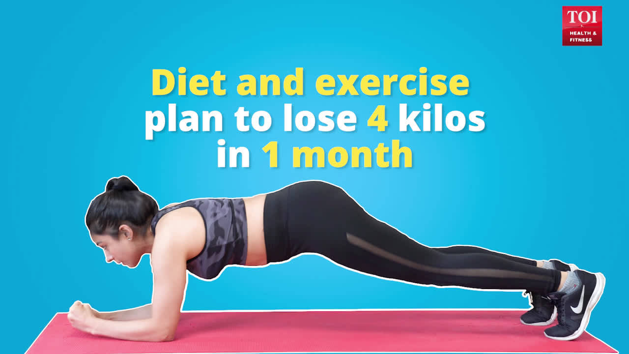 Diet and exercise plan to lose 4 kilos in 1 month