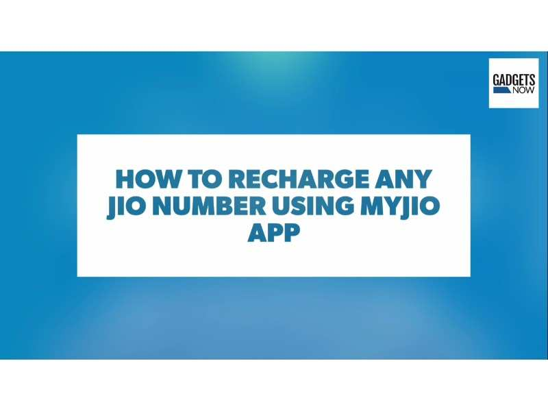 How to recharge any Jio number using MyJio app