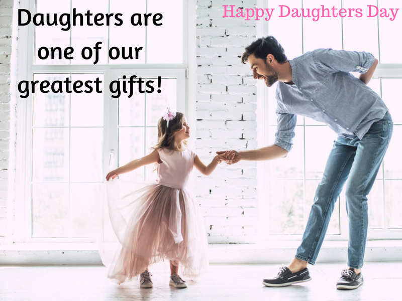 Happy Daughters Day 2018 Images Quotes Cards Pictures And Gifs