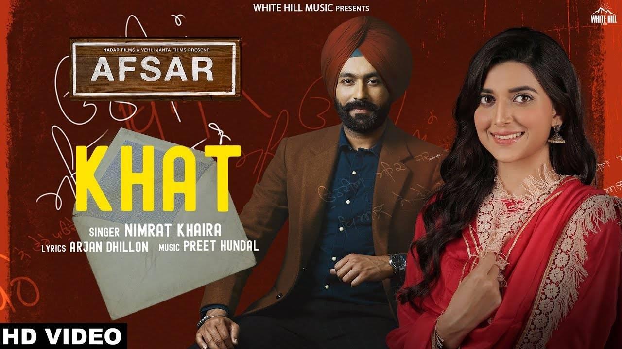 Afsar | Song - Khat