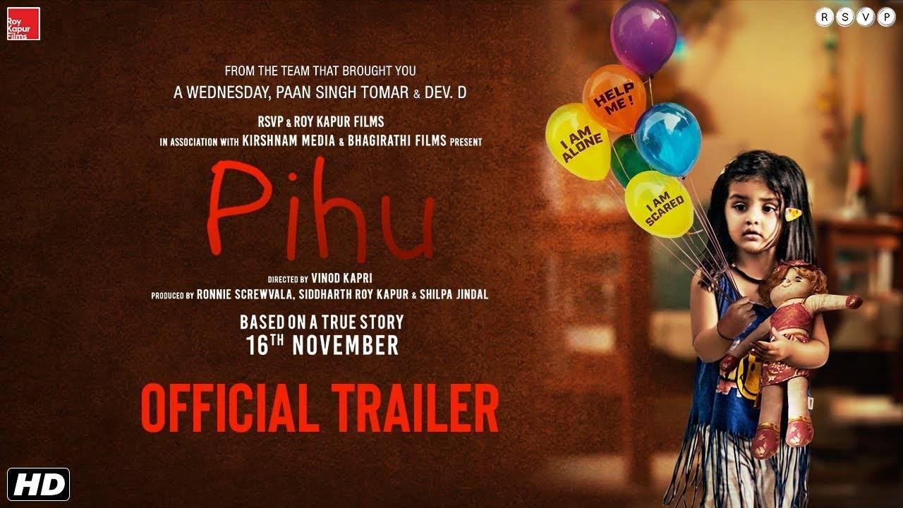 Pihu - Official Trailer