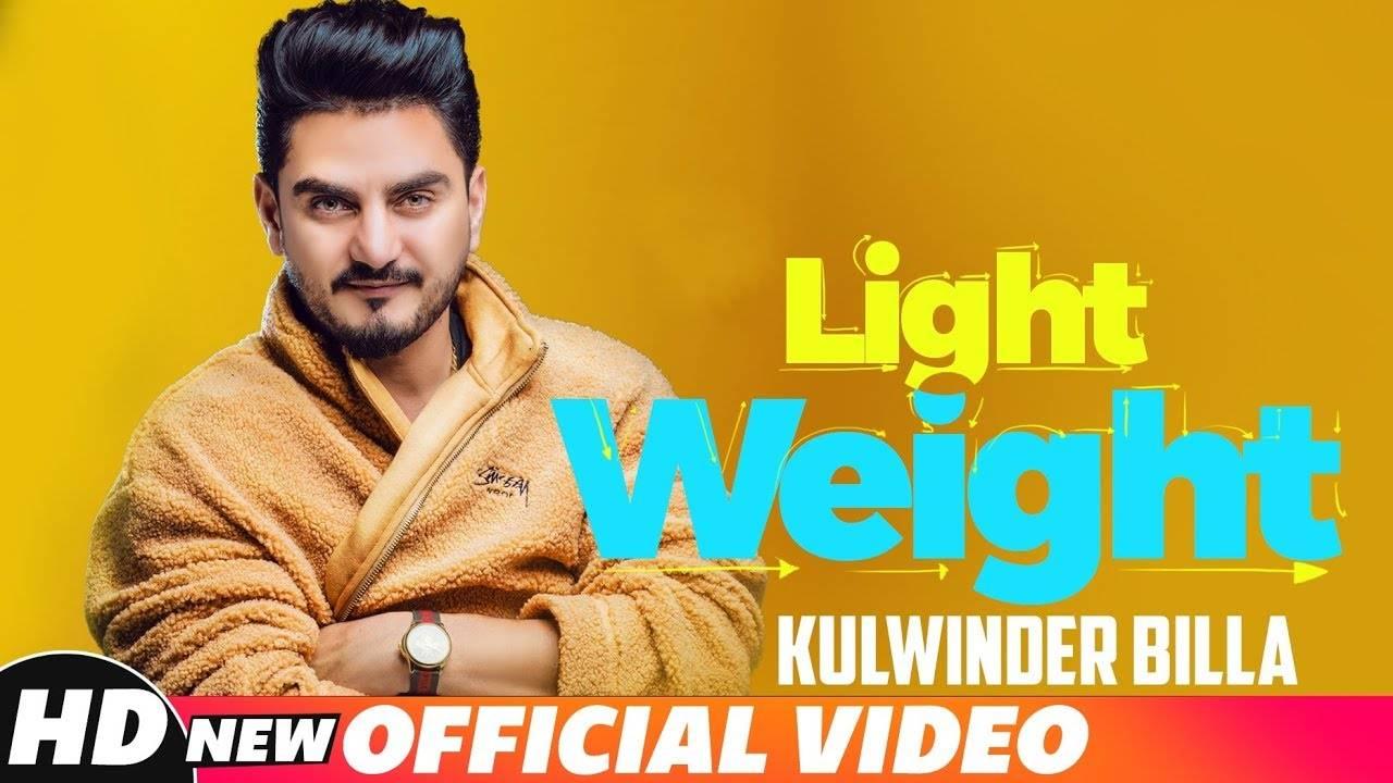 Light Weight: Kulwinder Billa's single is out | Punjabi