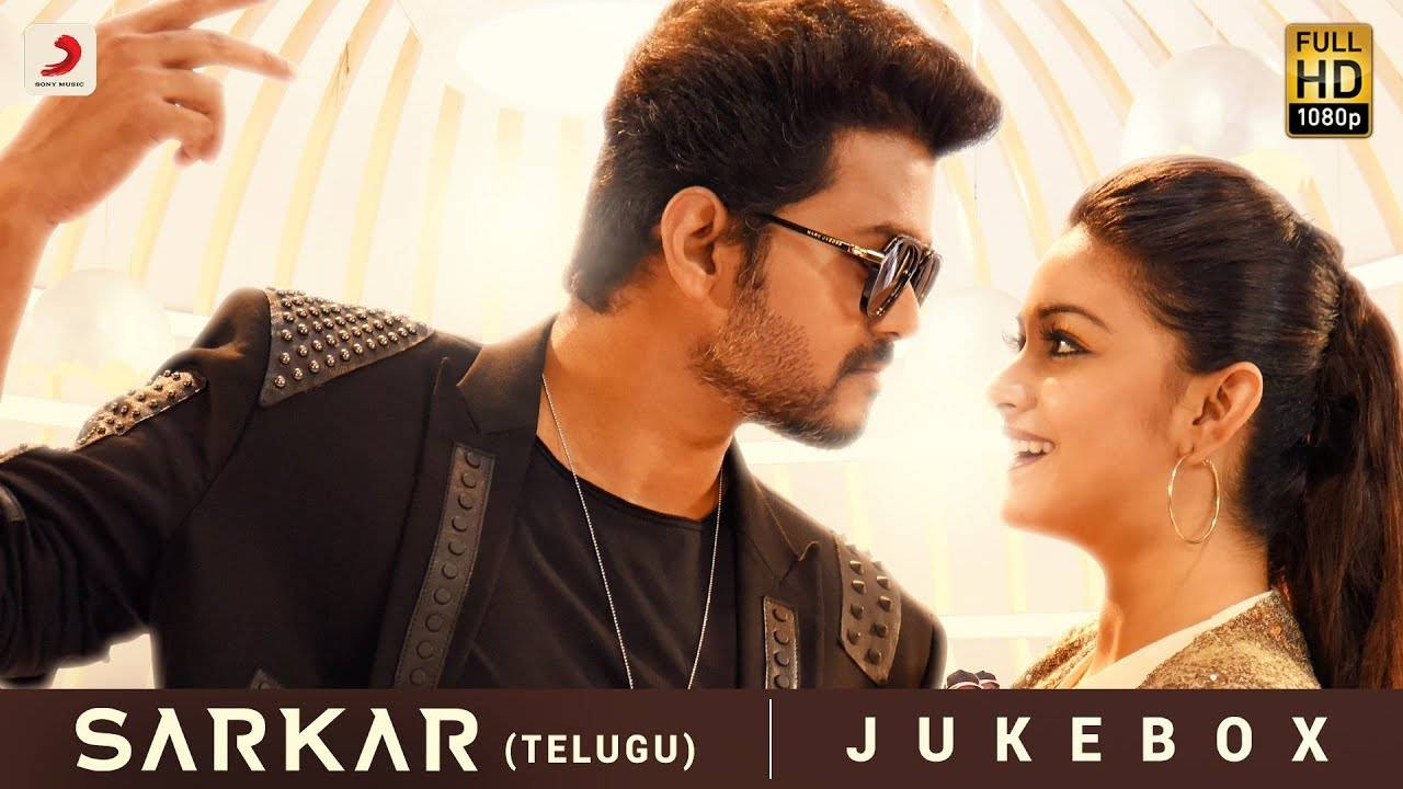 Sarkar - Song Jukebox (Telugu)