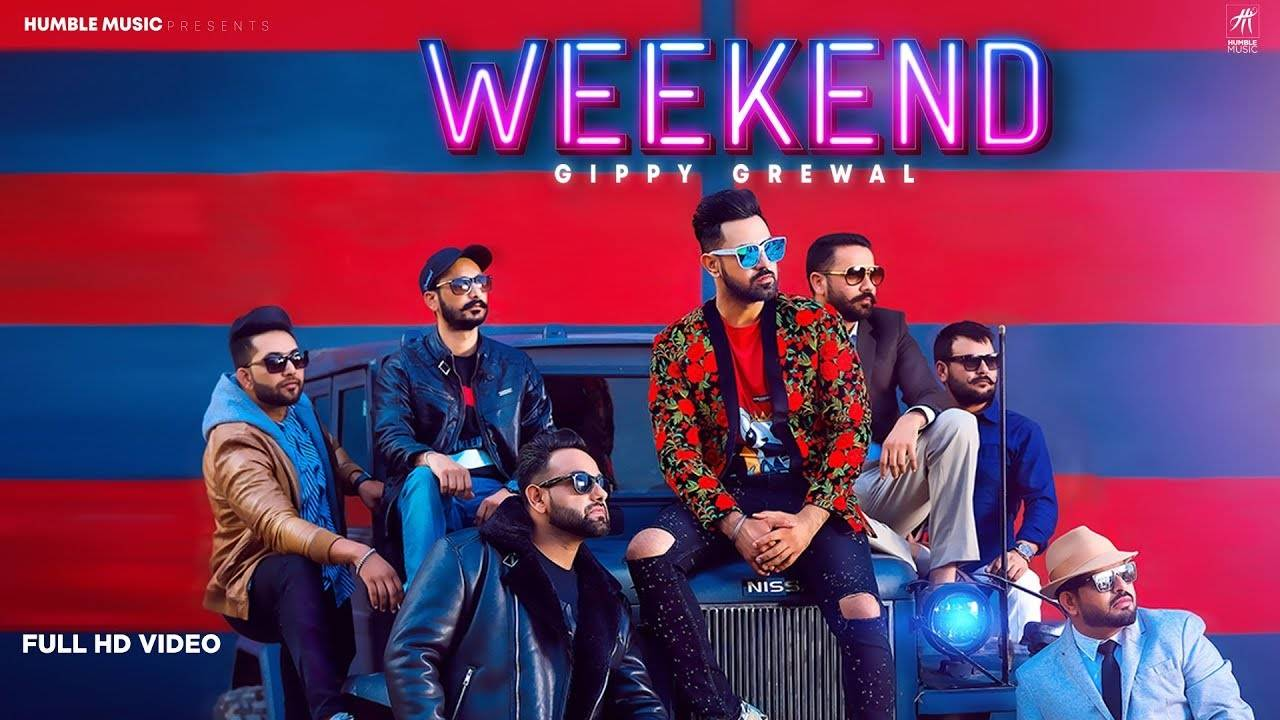 Latest Punjabi Song Weekend Sung By Gippy Grewal