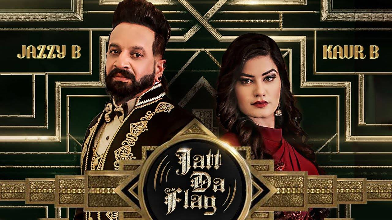 Jatt Da Flag: Break into bhangra with Jazzy B and Kaur B's