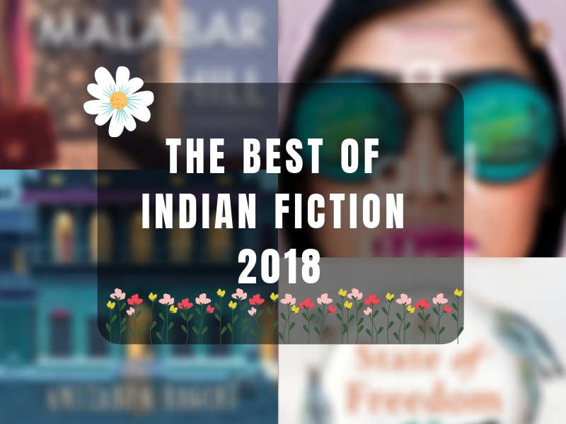 The 12 best Indian fiction titles of 2018 | The Times of India
