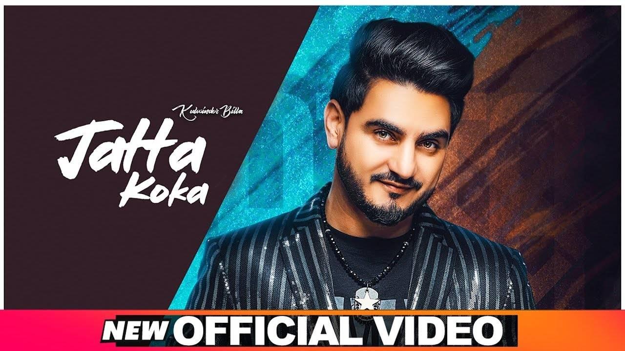 Latest Punjabi Song Jatta Koka Sung By Kulwinder Billa