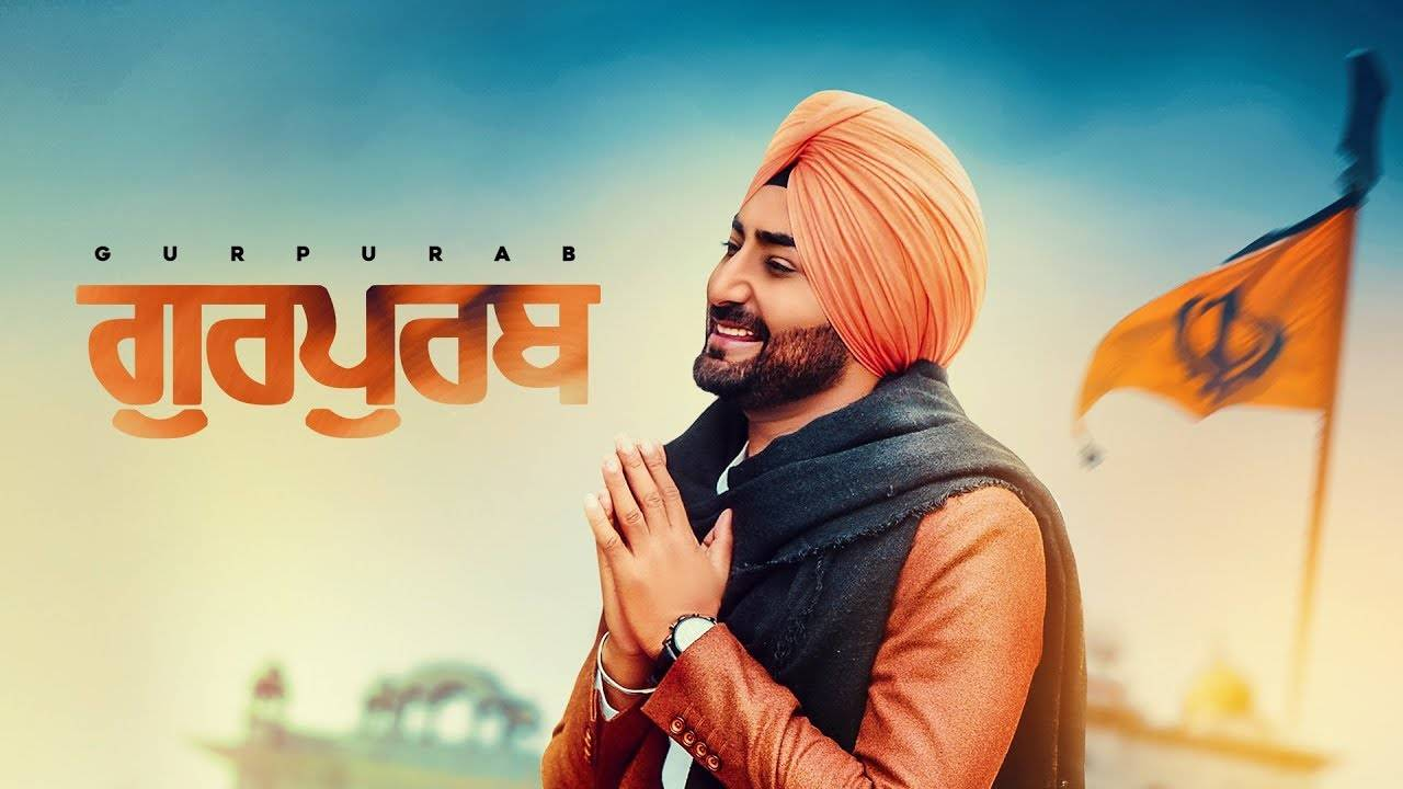 Latest Punjabi Song Gurpurab Sung By Ranjit Bawa