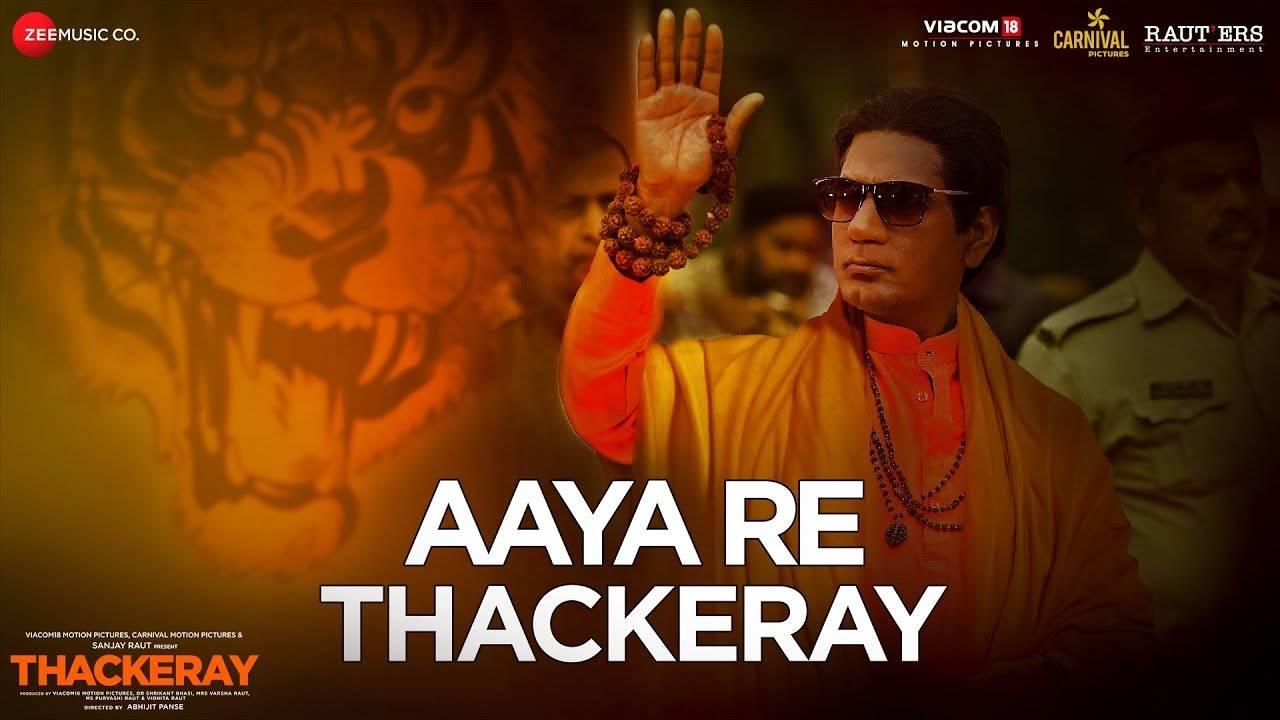 Thackeray | Song - Aaya Re Thackeray