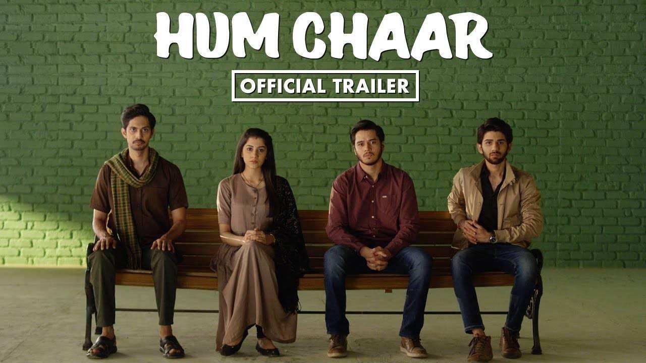 Hum Chaar - Official Trailer