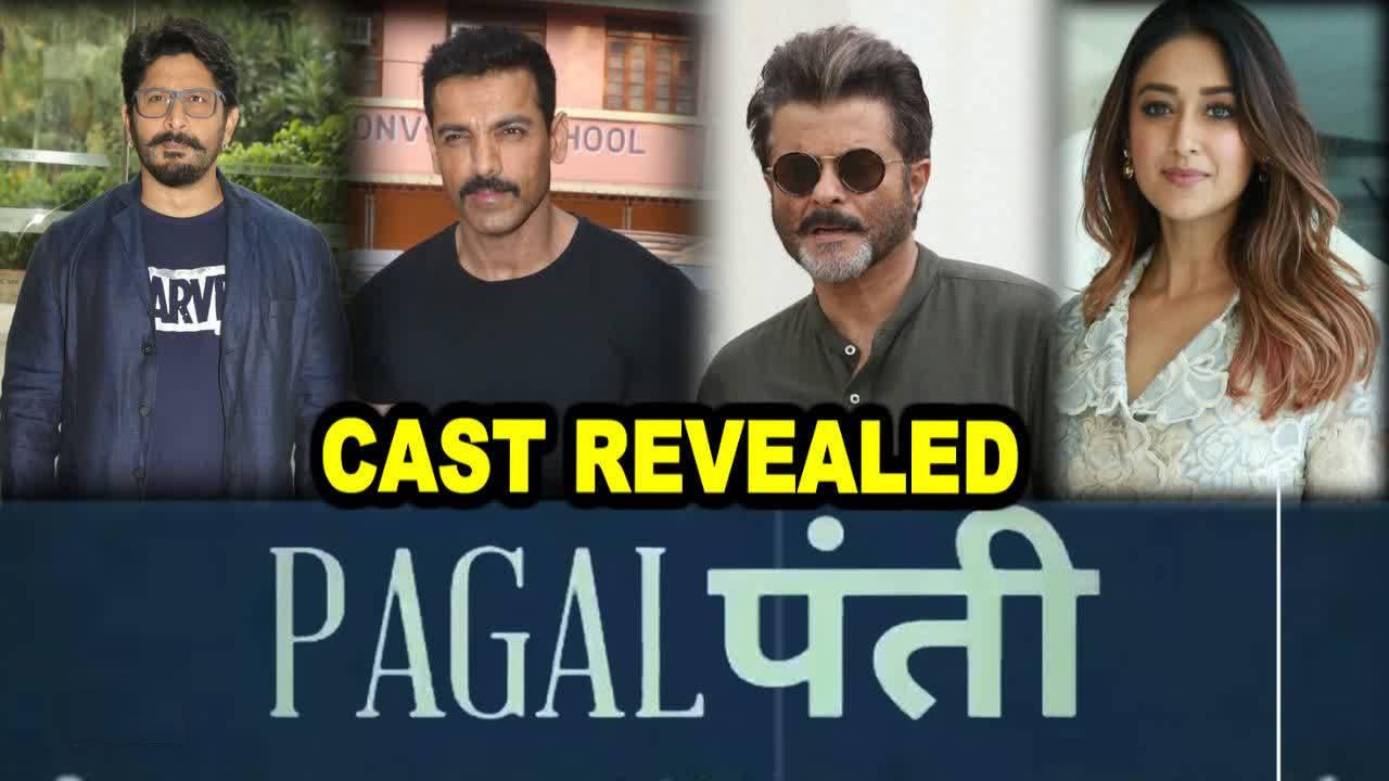 'Pagalpanti' cast revealed: Anil Kapoor, John Abraham, Ileana D'Cruz, Arshad Warsi in lead