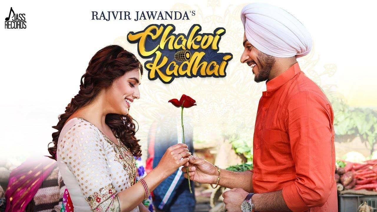 Latest Punjabi Song Chakvi Kadhai Sung By Rajvir Jawanda.  FacebookTwitterPintrest
