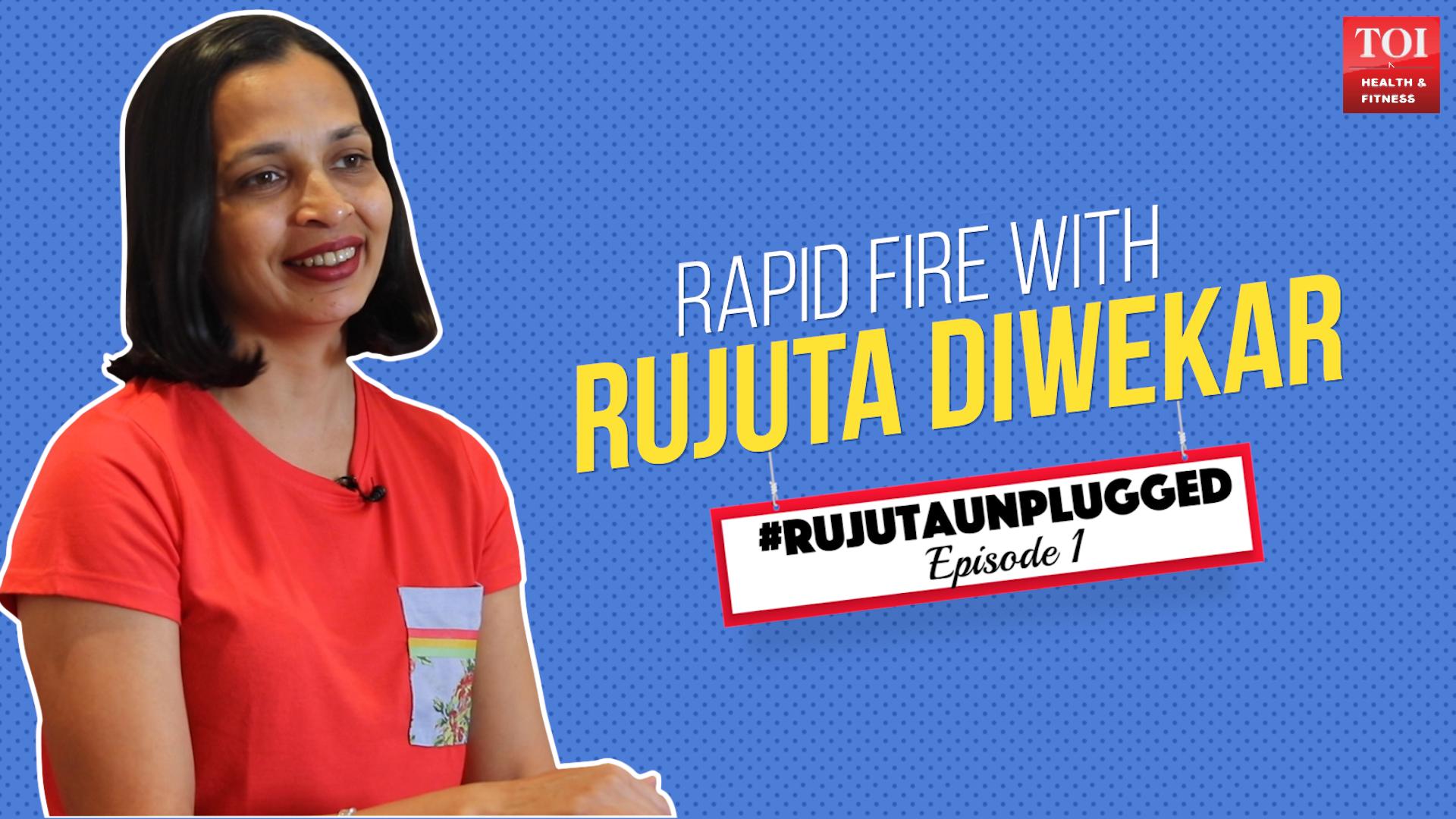Watch: Rapid fire with Rujuta Diwekar