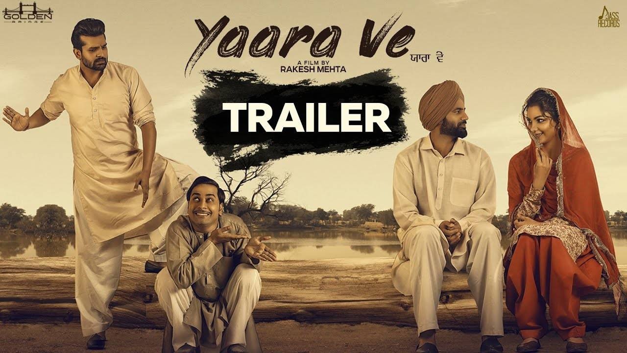 Yaara Ve - Official Trailer