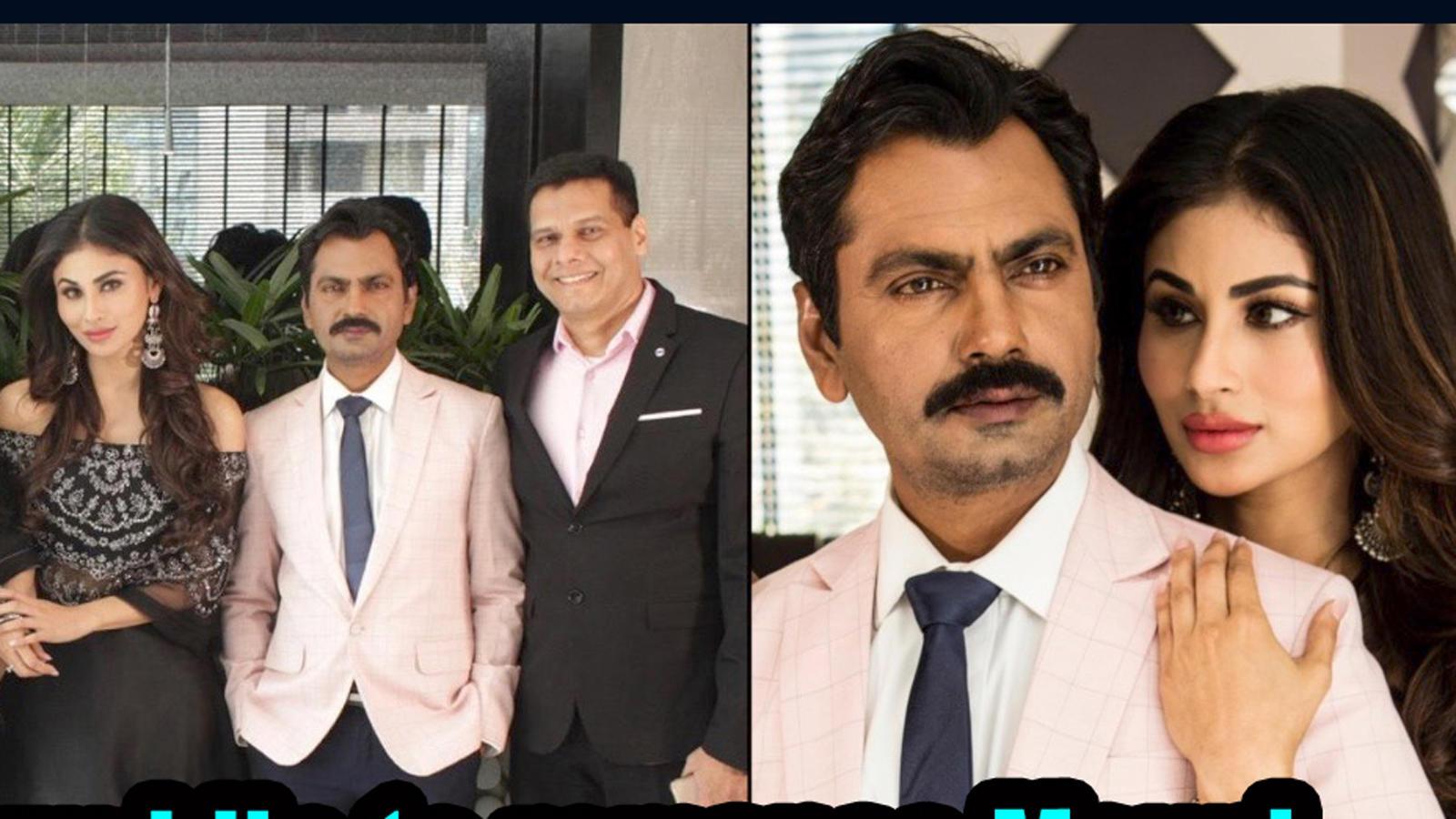 Nawazuddin Siddiqui to romance Mouni Roy in 'Bole Chudiyaan'