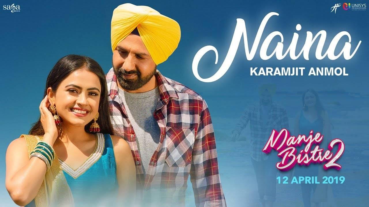 'Manje Bistre 2' | Song - 'Naina'