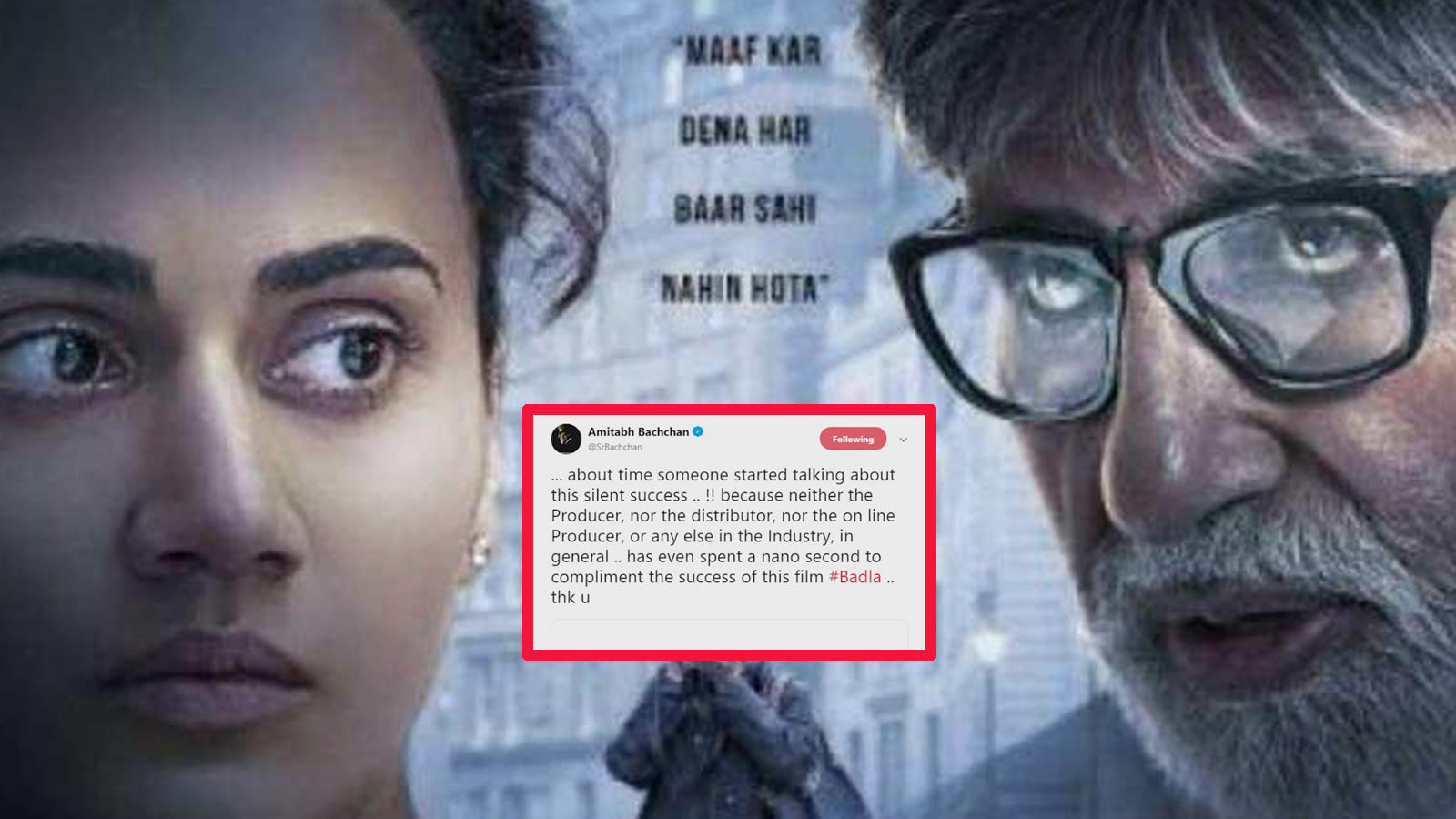 Amitabh Bachchan complains about Badla's success being ignored
