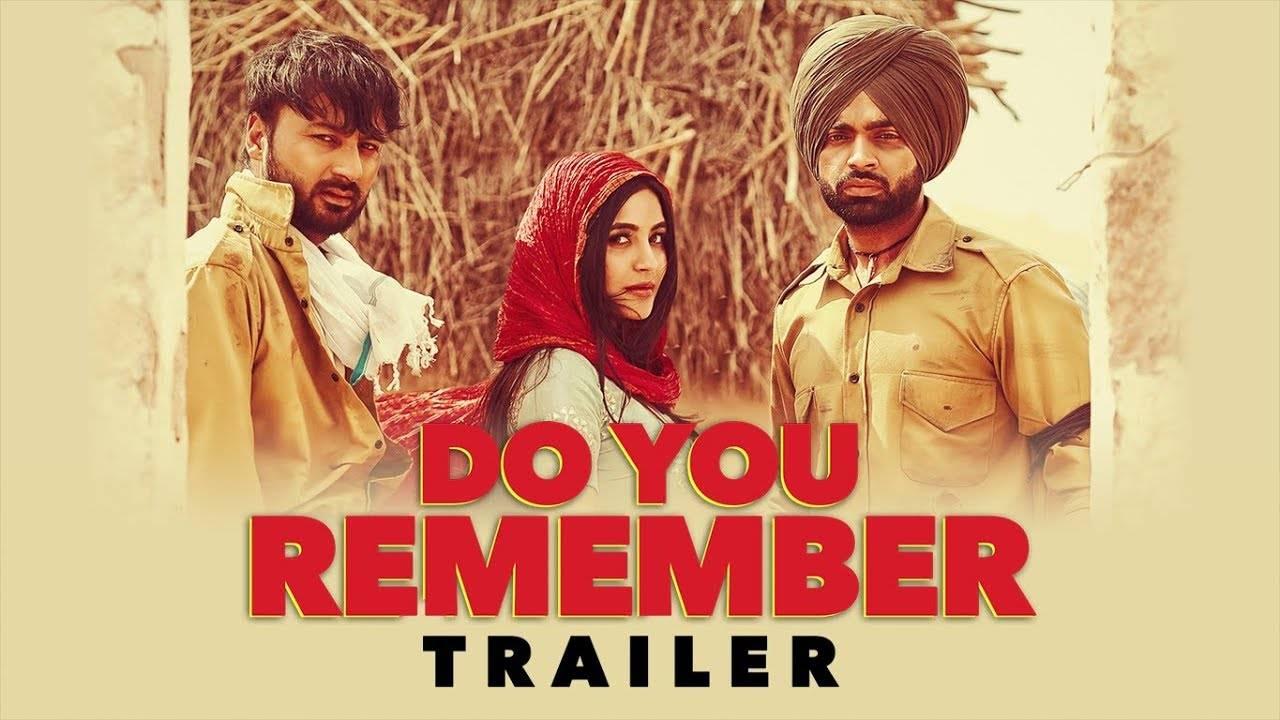 Latest Punjabi Song Trailer 'Do You Remember' Sung By Jordan Sandhu
