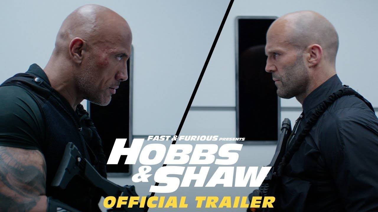 Fast & Furious : Hobbs & Shaw - Official Trailer