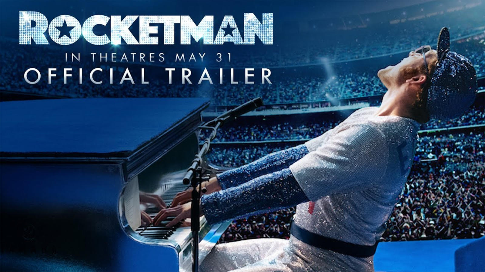 Rocketman - Official Trailer
